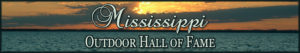 Mississippi Outdoor Hall of Fame