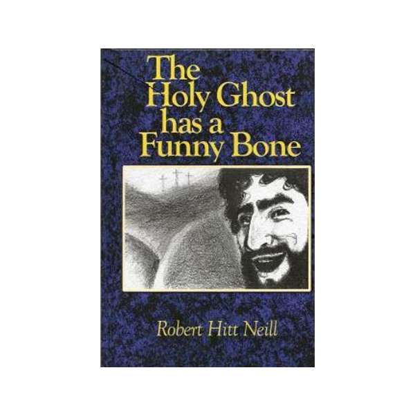 The Holy Ghost Has a Funny Bone