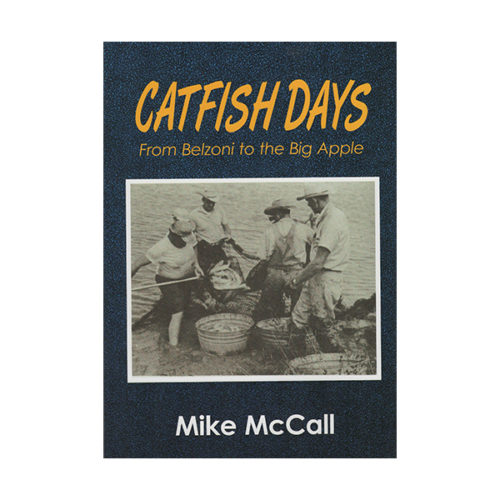 Book- Catfish Days by Mike McCall