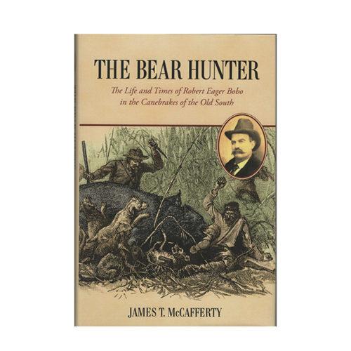 Book - The Bear Hunter - James T. McCafferty