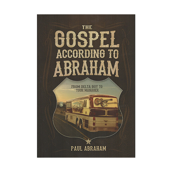 The Gospel of Abraham - by Paul Abraham